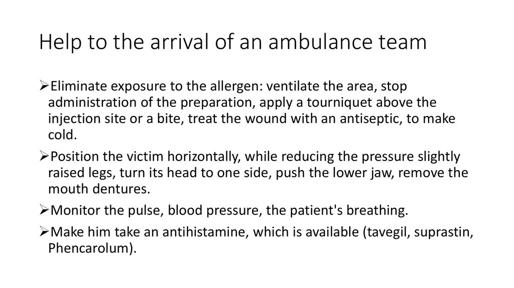 Help to the arrival of an ambulance team