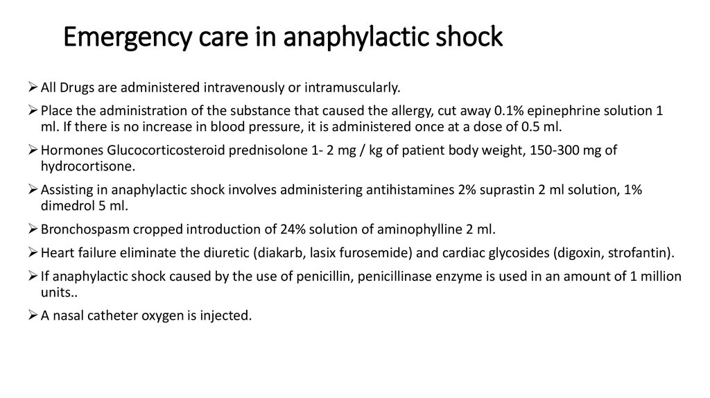 Emergency care in anaphylactic shock