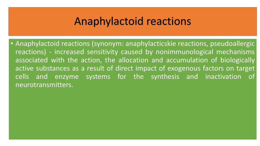 Anaphylactoid reactions