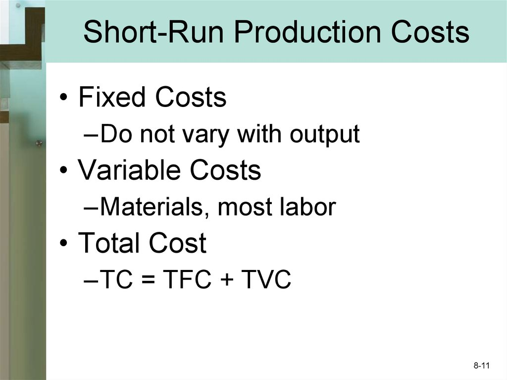 Short-Run Production Costs
