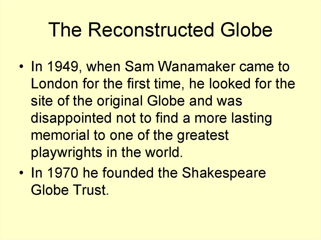 The Reconstructed Globe