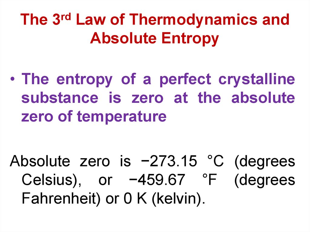 The 3rd Law of Thermodynamics and Absolute Entropy
