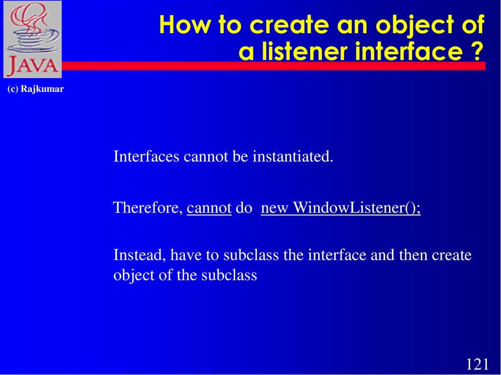 How to create an object of a listener interface ?