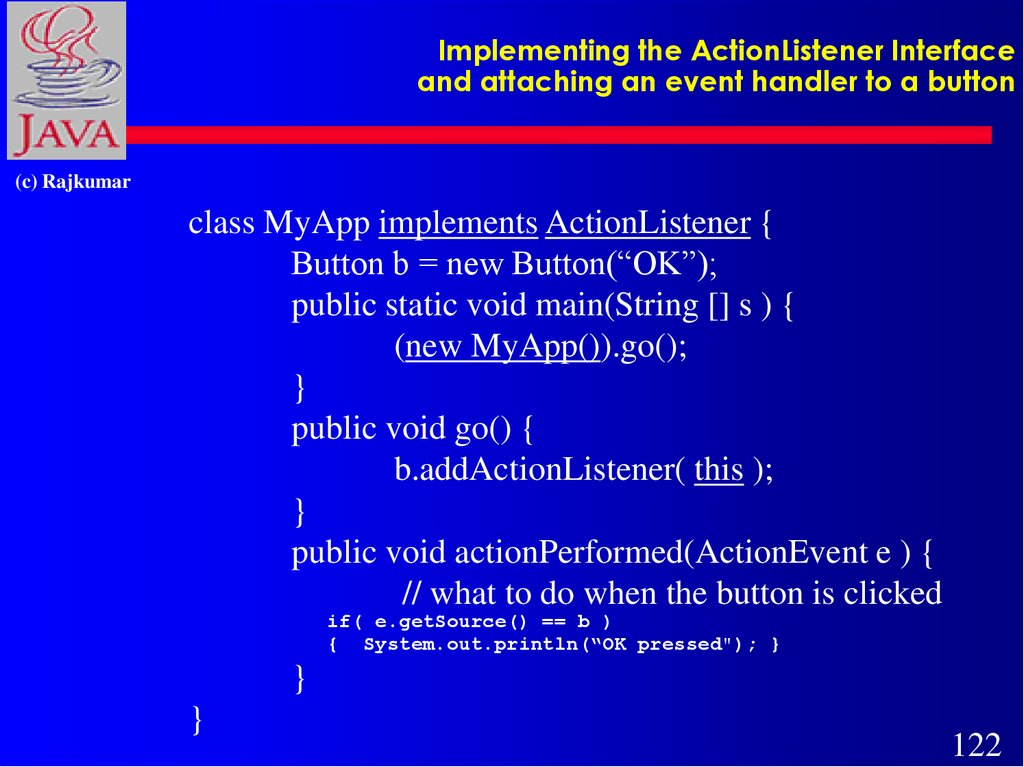 Implementing the ActionListener Interface and attaching an event handler to a button