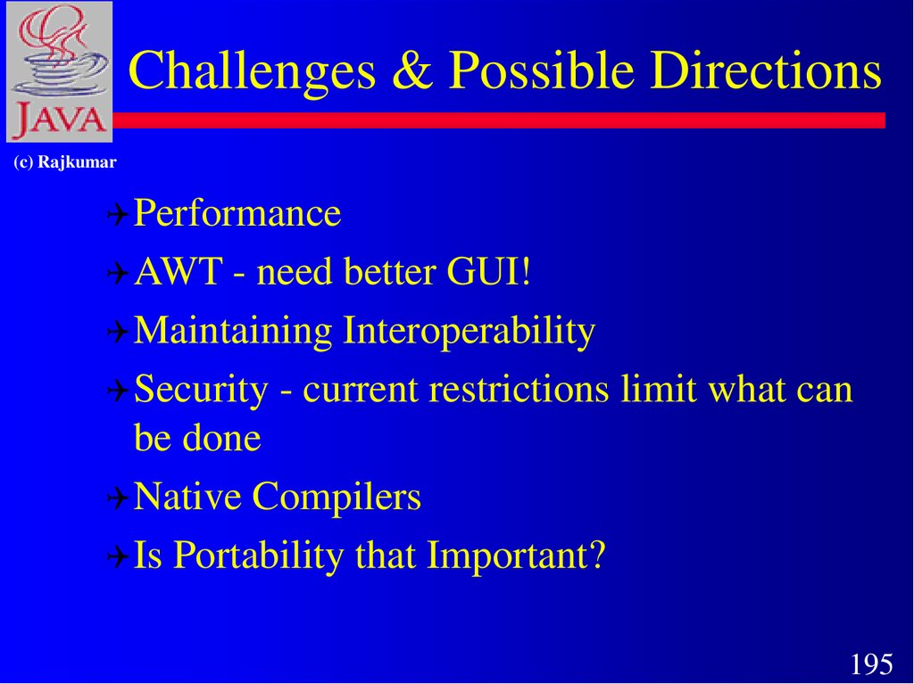 Challenges & Possible Directions