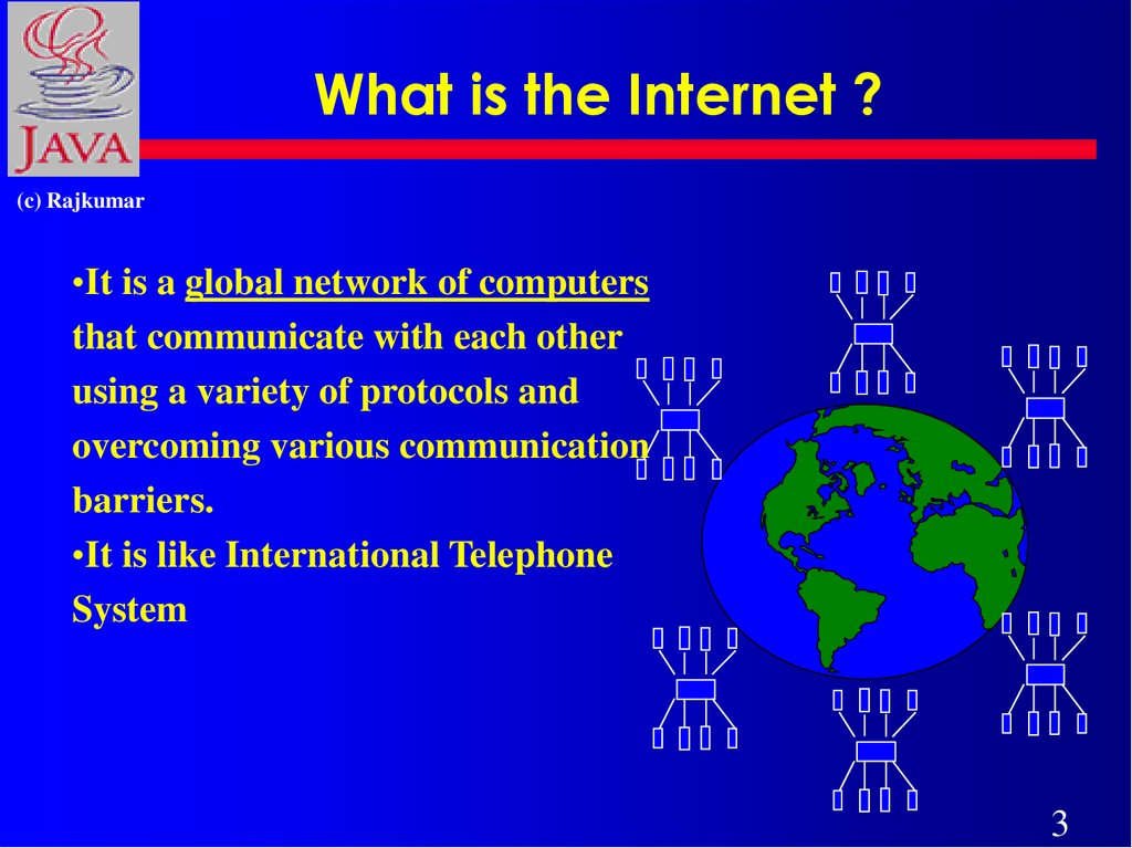 What is the Internet ?