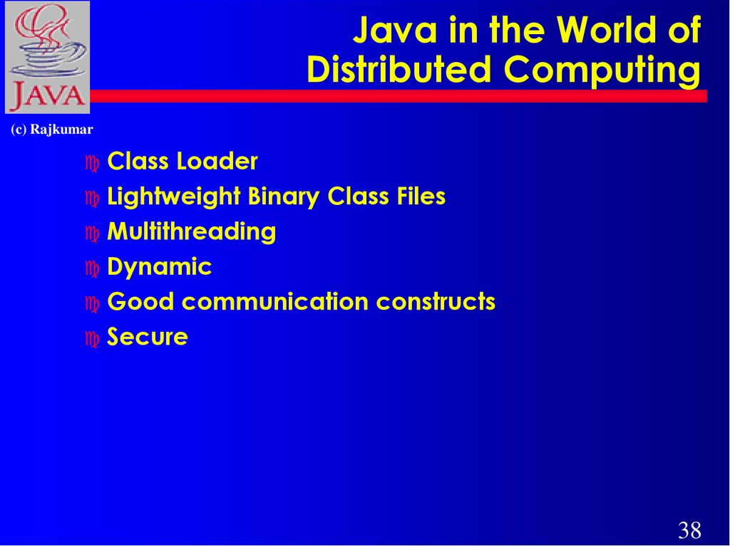 Java in the World of Distributed Computing