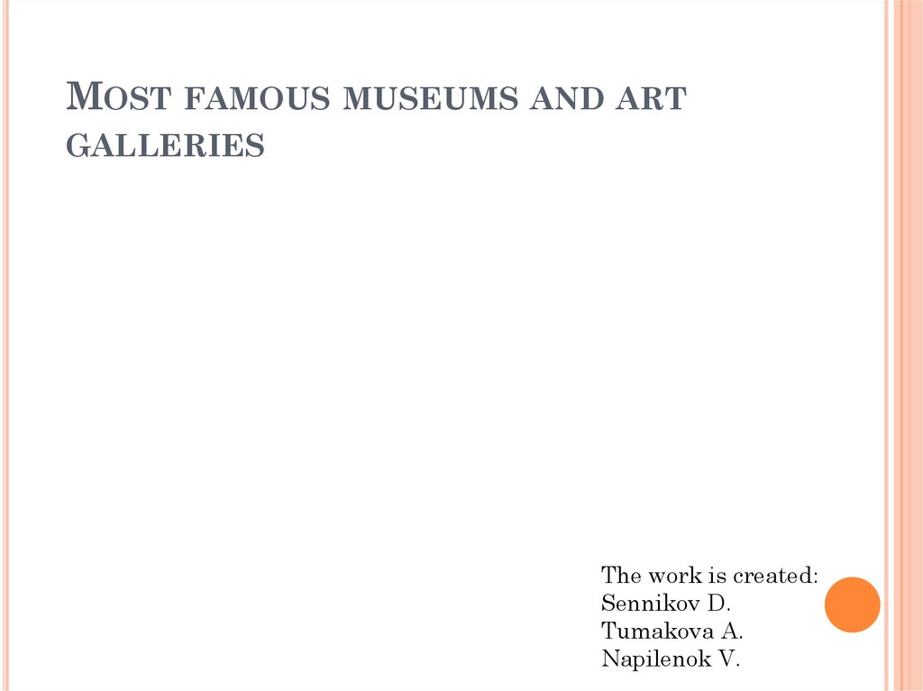 Most famous museums and art galleries