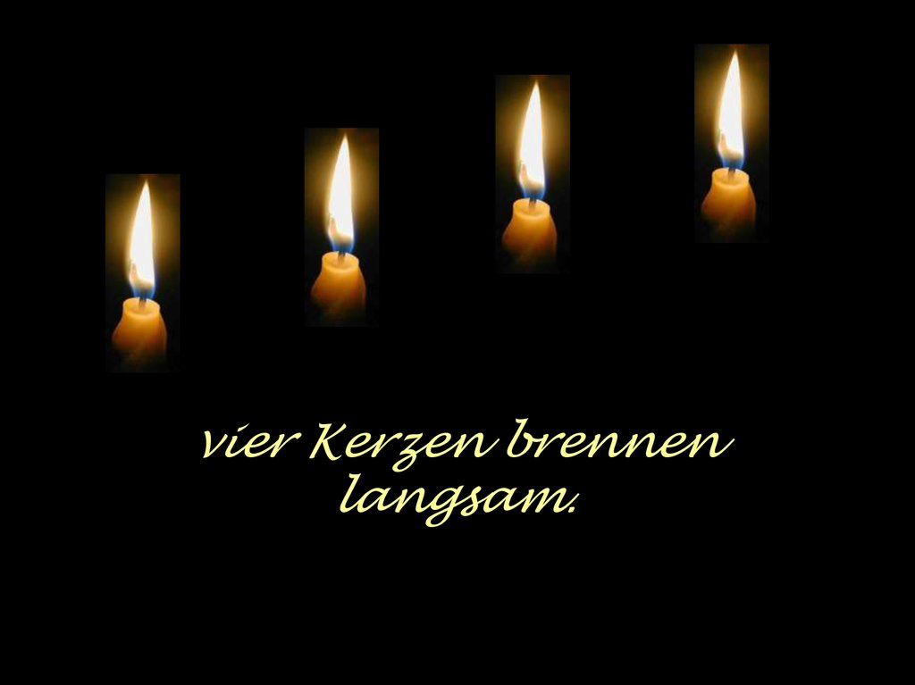 Die 4 Kerzen.Die Vier Kerzen Online Presentation