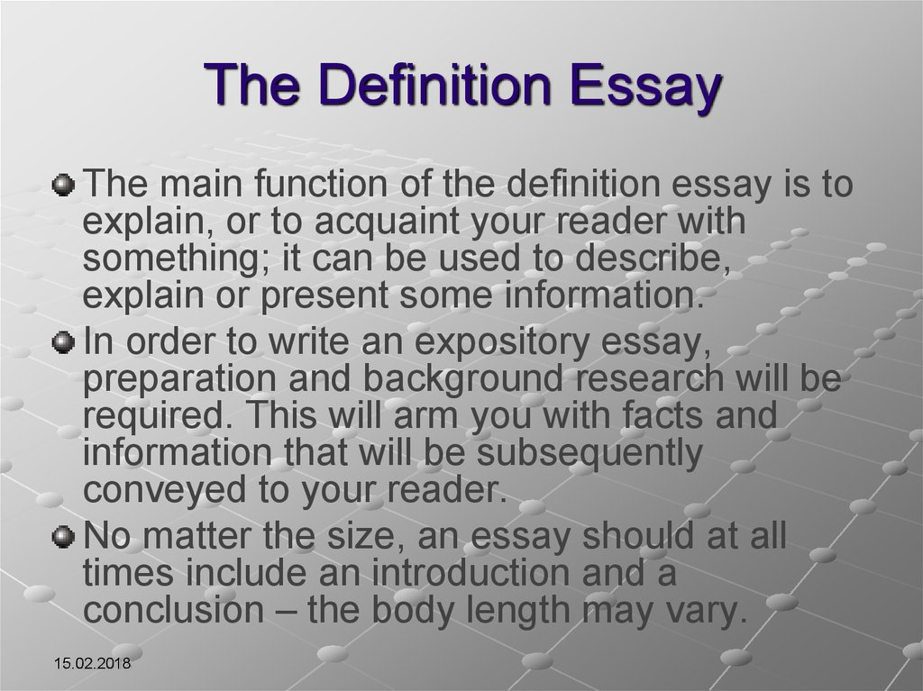 put definitions essays A definition essay works to provide the nitty-gritty details about a word or concept the more questions you answer, the more definition will be put into your essay.