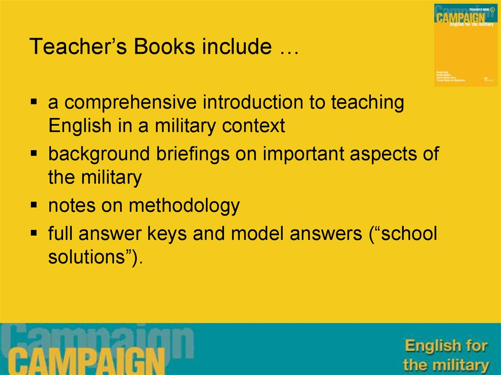 Teacher's Books include …