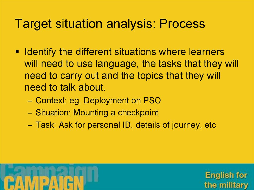 Target situation analysis: Process