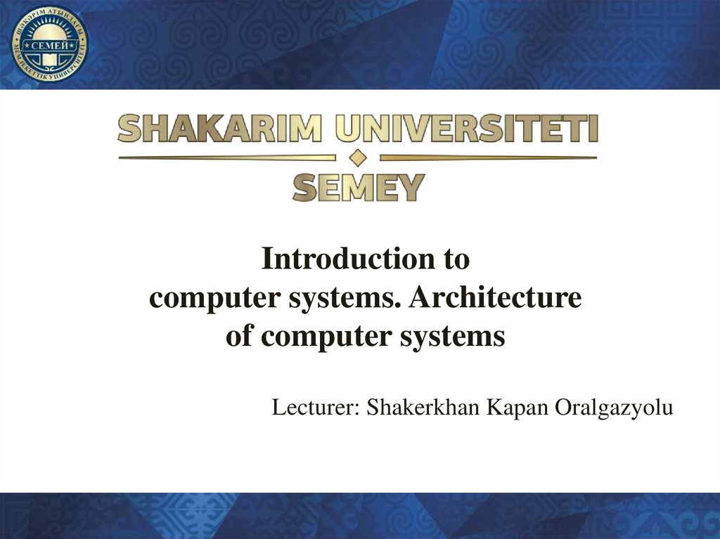 Introduction to computer systems. Architecture of computer systems