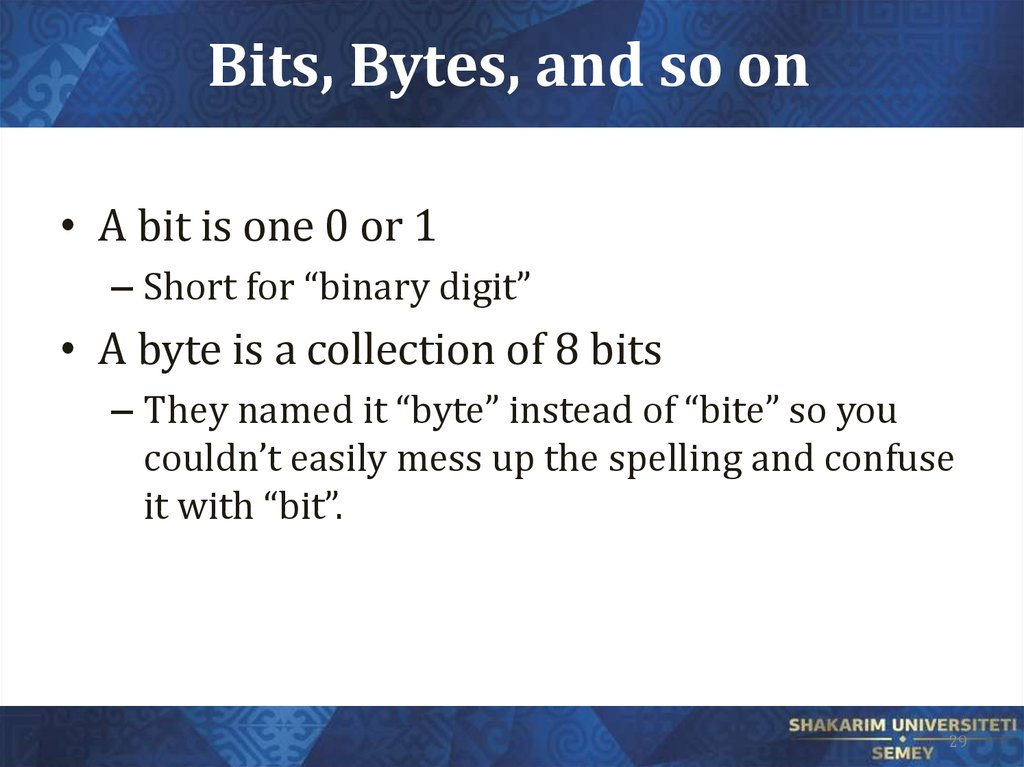 Bits, Bytes, and so on
