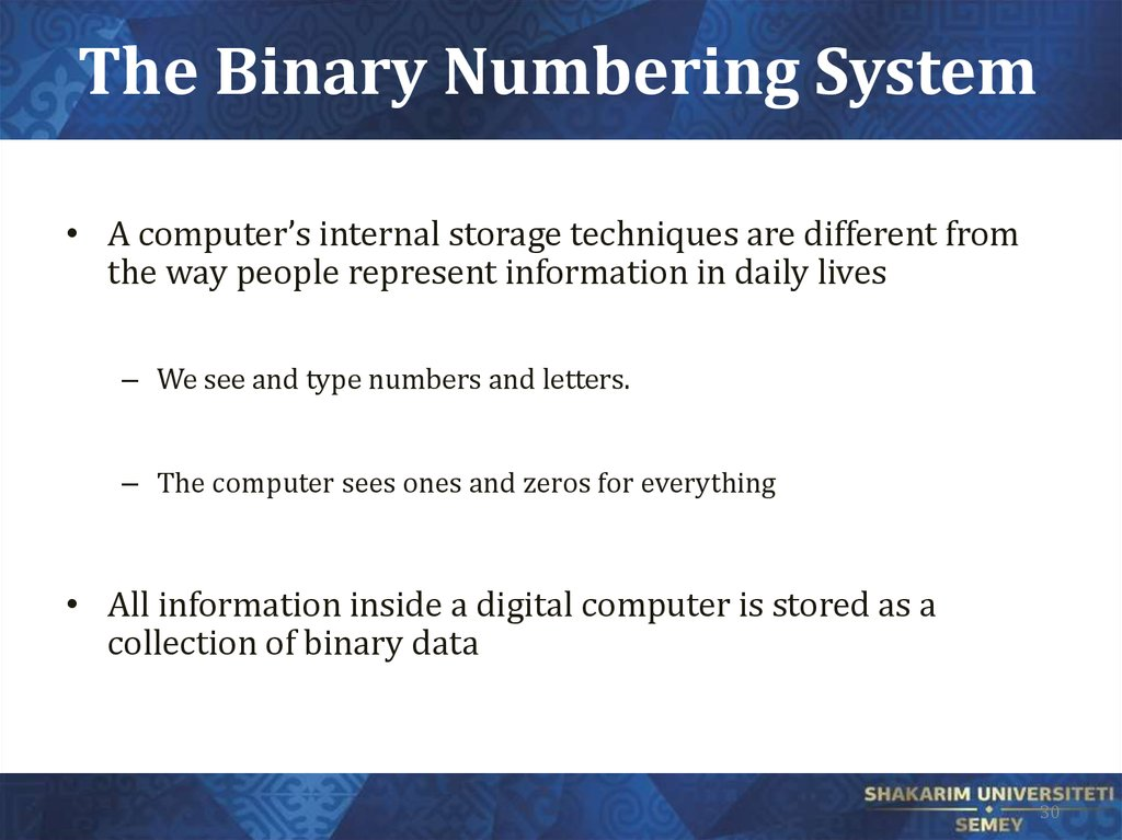 The Binary Numbering System