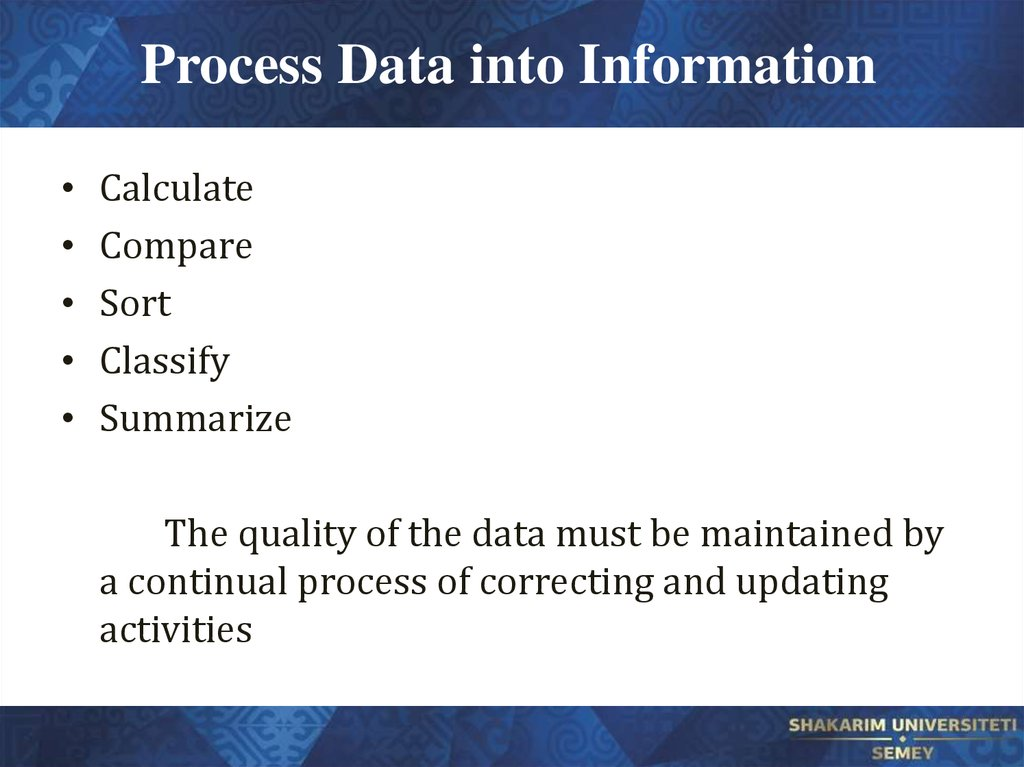 Process Data into Information