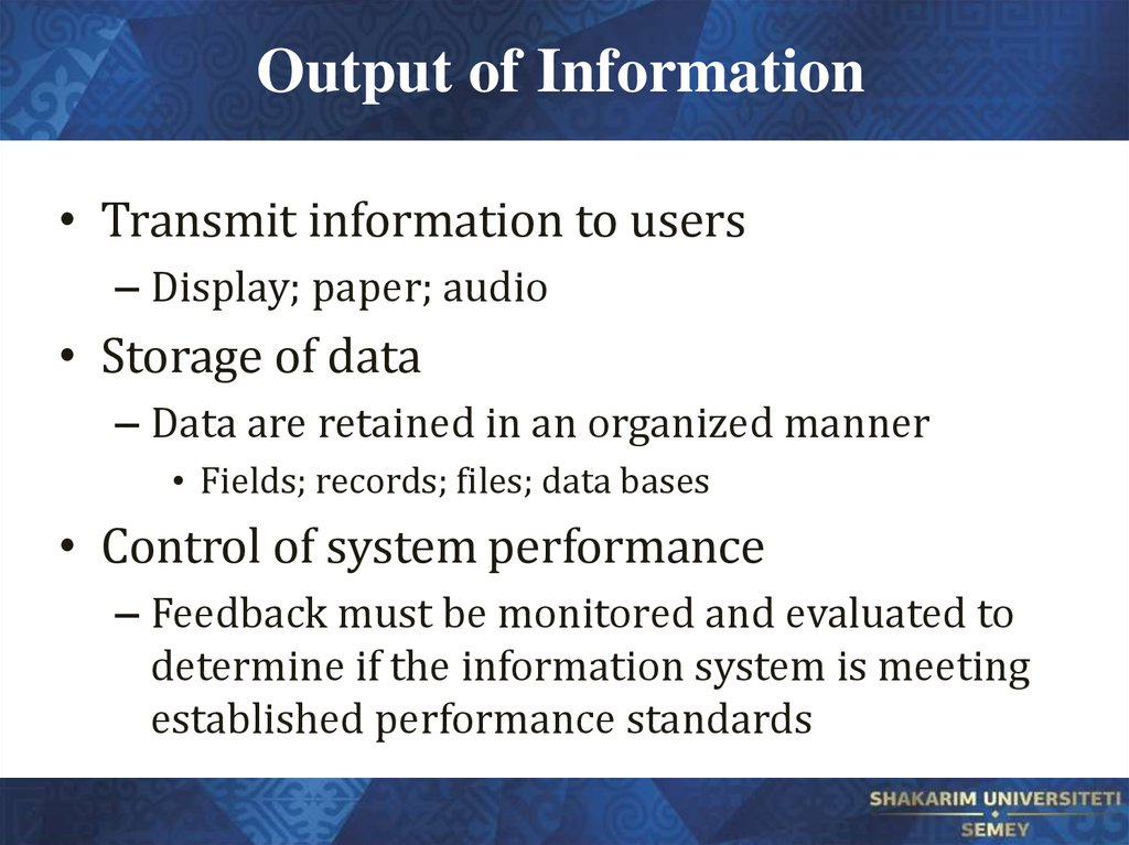 Output of Information
