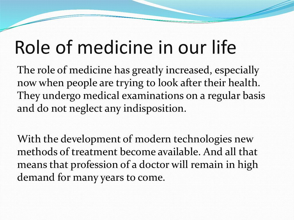 Role of medicine in our life