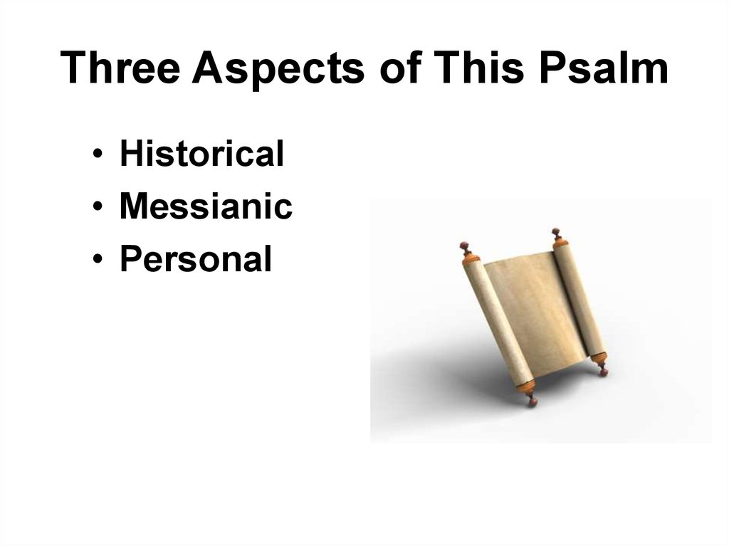 Three Aspects of This Psalm