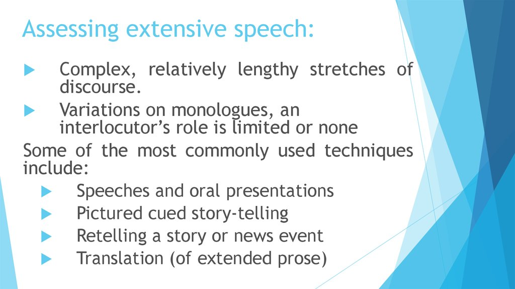 Assessing extensive speech: