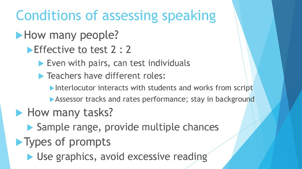 Conditions of assessing speaking
