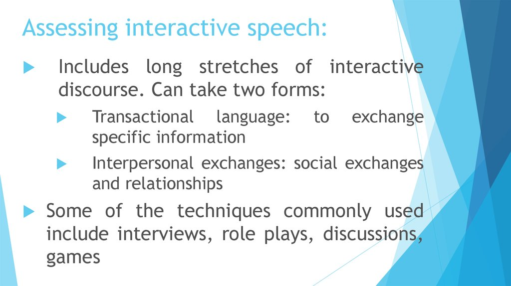 Assessing interactive speech: