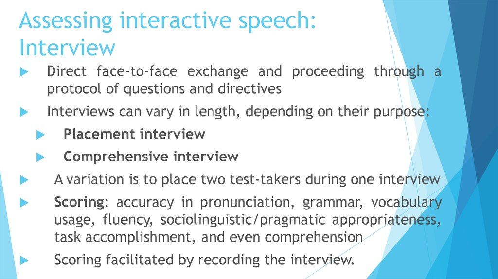 Assessing interactive speech: Interview