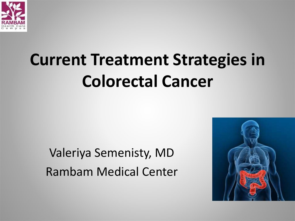 Current Treatment Strategies in Colorectal Cancer