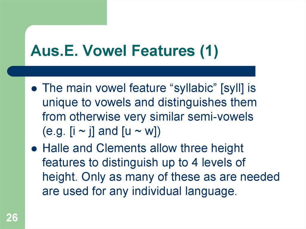 Aus.E. Vowel Features (1)