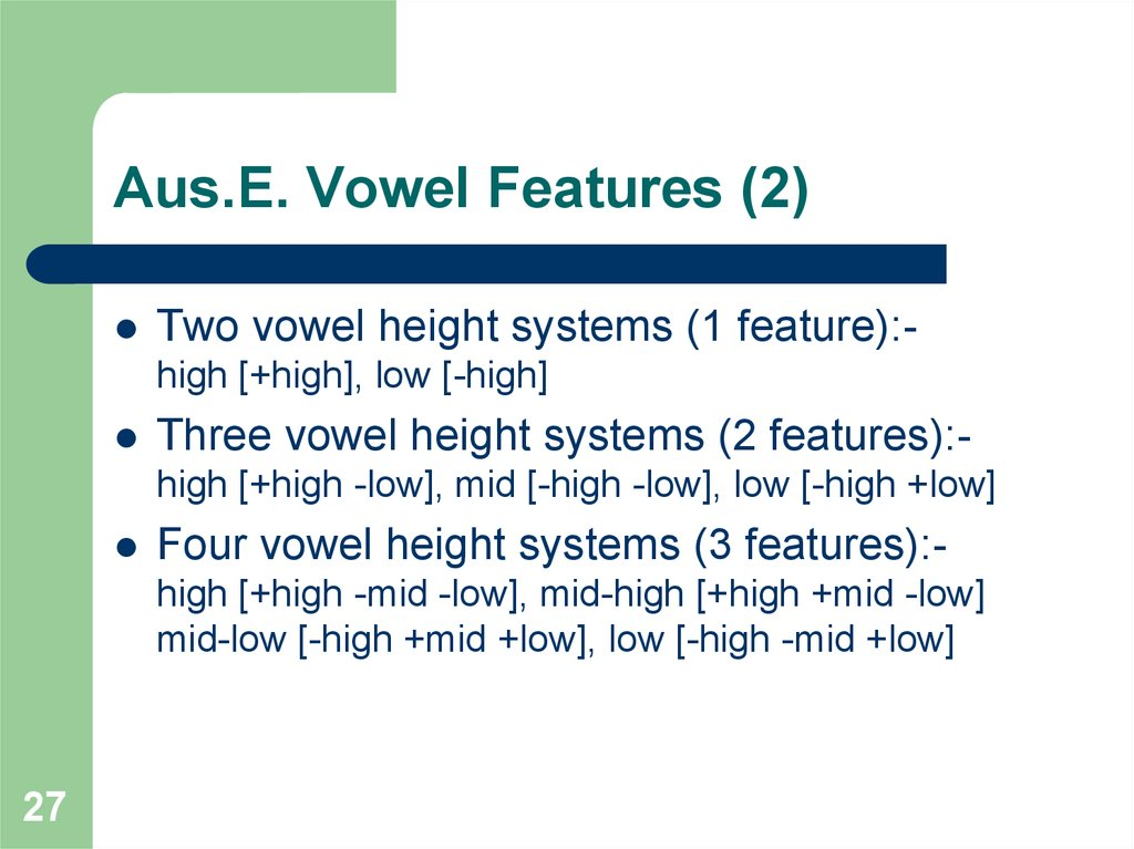 Aus.E. Vowel Features (2)