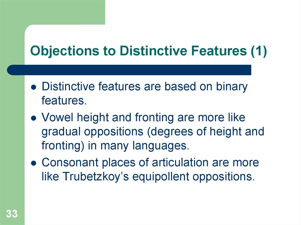 Objections to Distinctive Features (1)