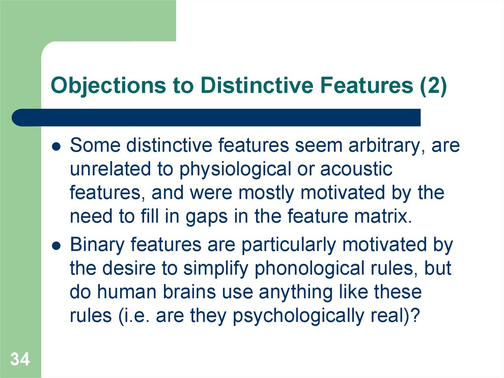 Objections to Distinctive Features (2)