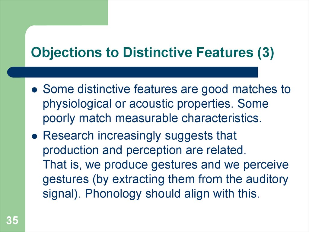 Objections to Distinctive Features (3)