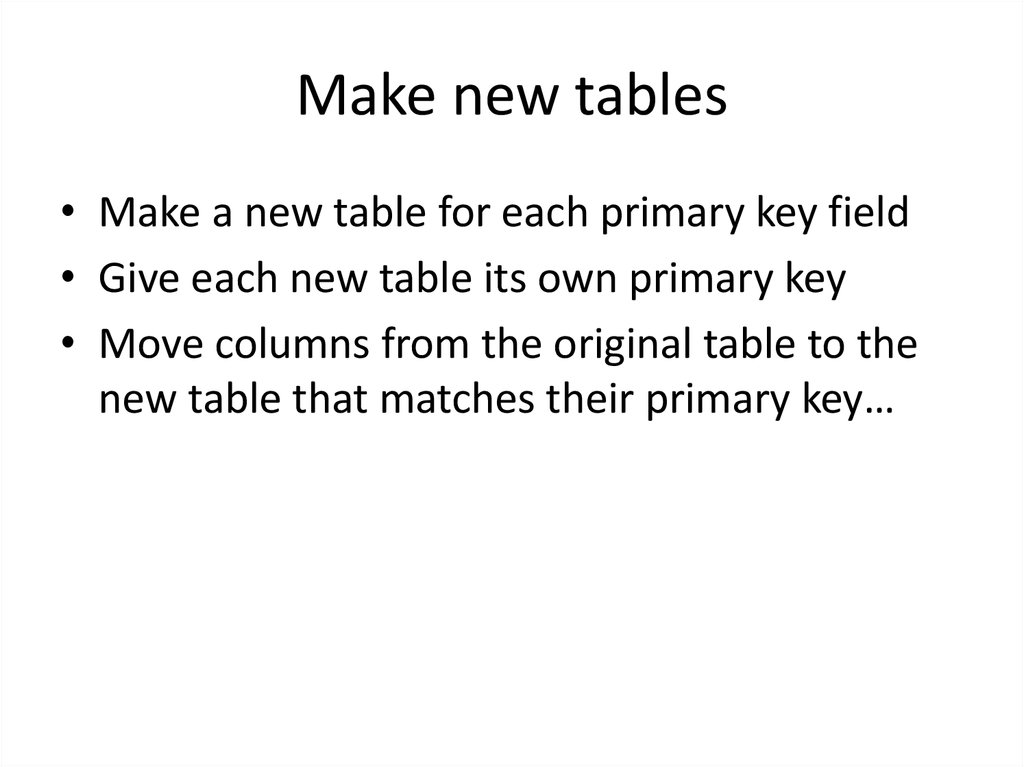 Make new tables