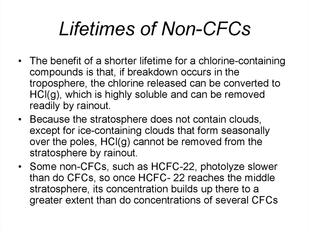 Lifetimes of Non-CFCs