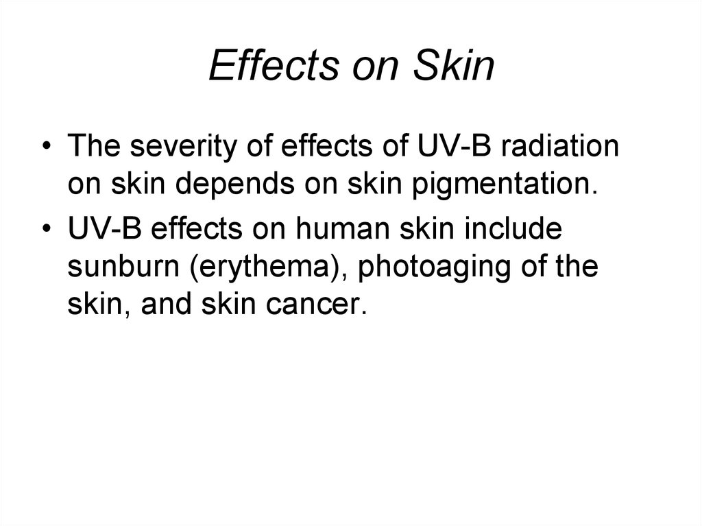 Effects on Skin