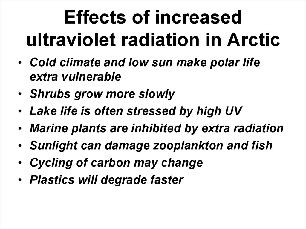 Effects of increased ultraviolet radiation in Arctic