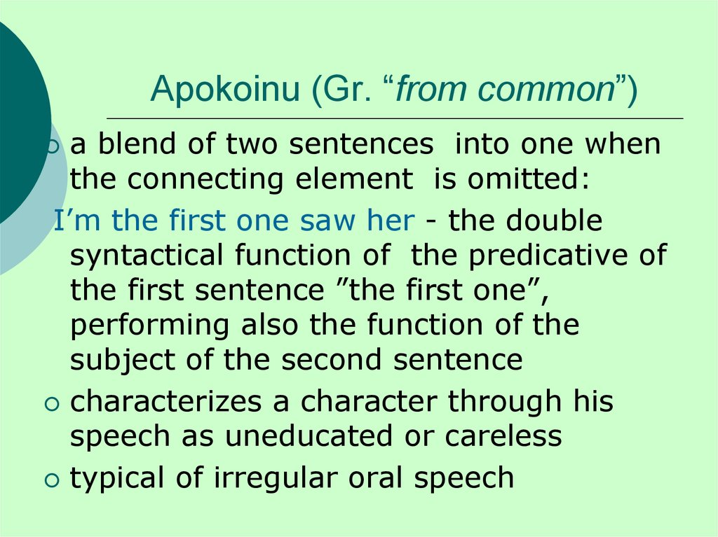 "Apokoinu (Gr. ""from common"")"