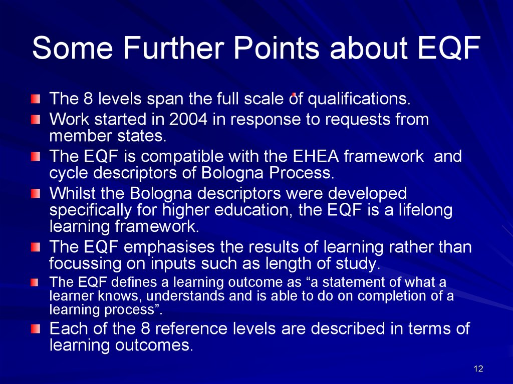 Some Further Points about EQF