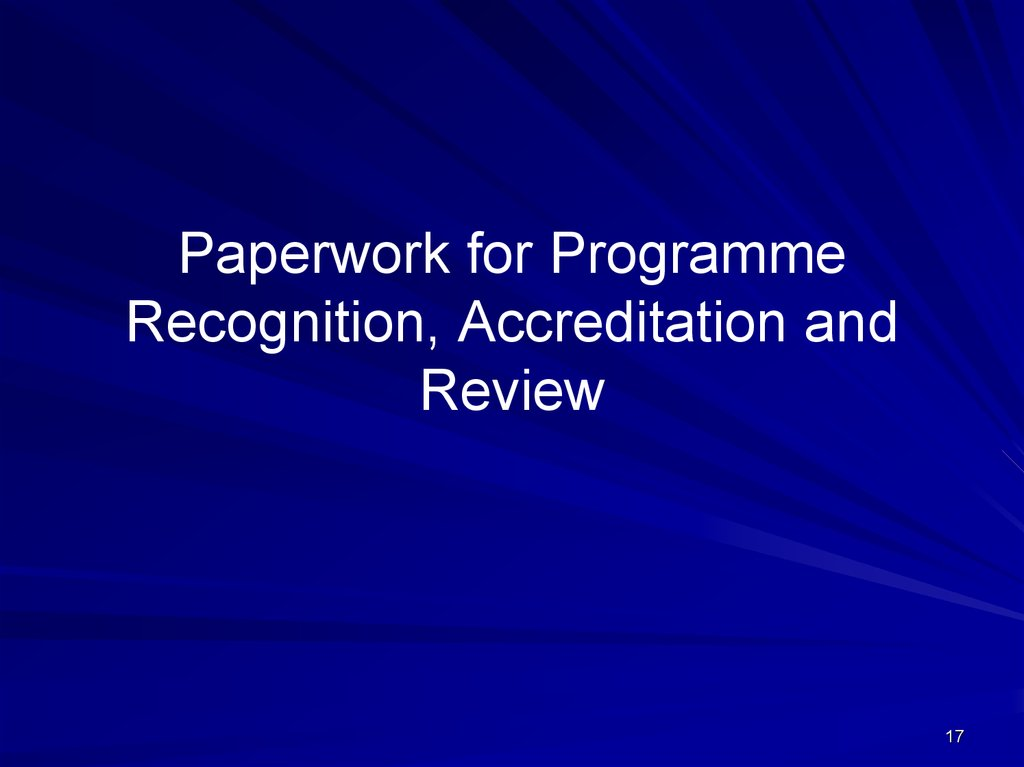 Paperwork for Programme Recognition, Accreditation and Review