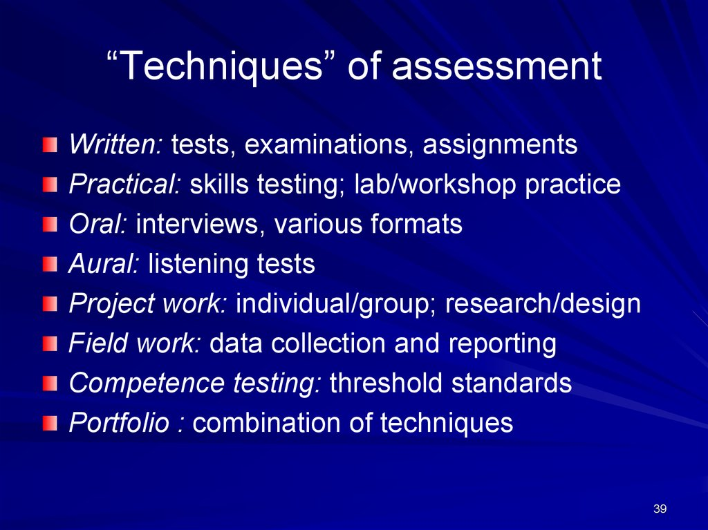 """Techniques"" of assessment"