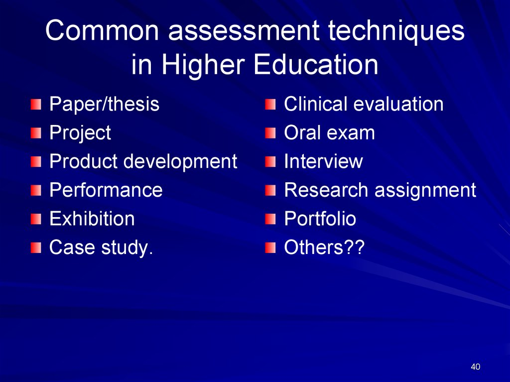 Common assessment techniques in Higher Education