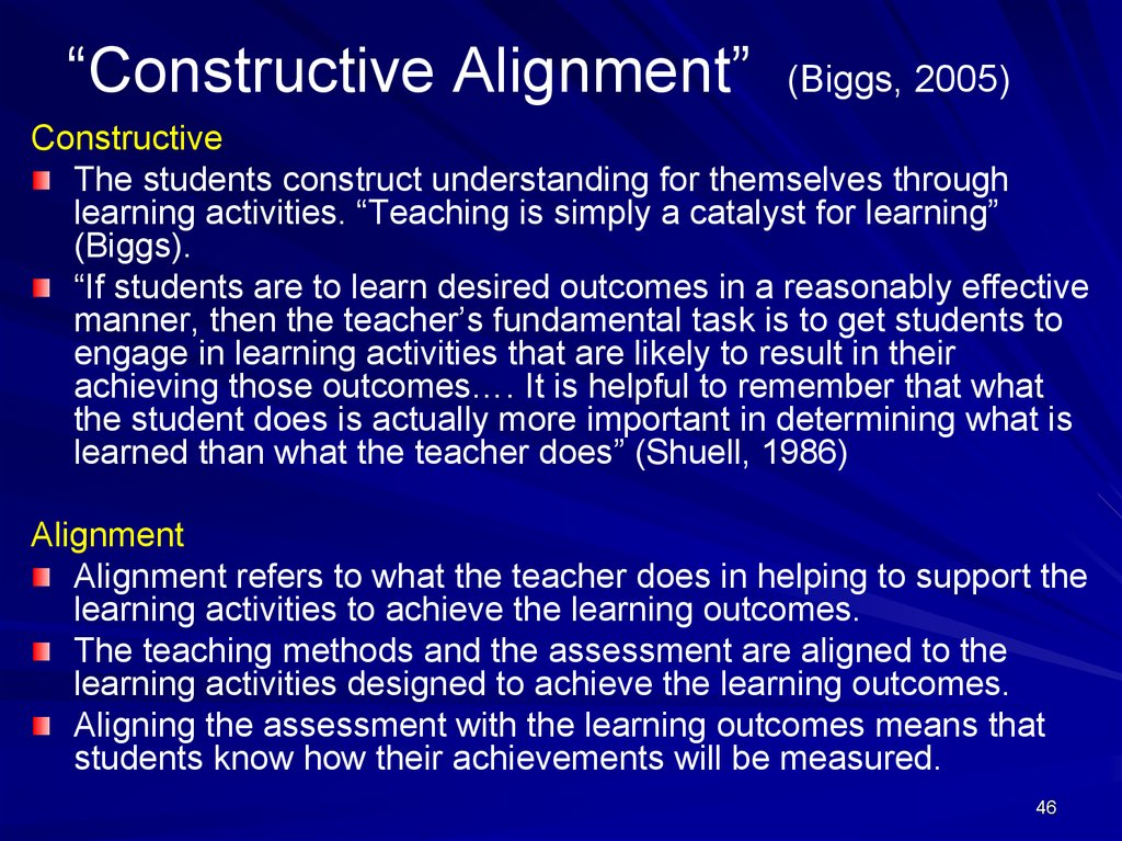 """Constructive Alignment"" (Biggs, 2005)"