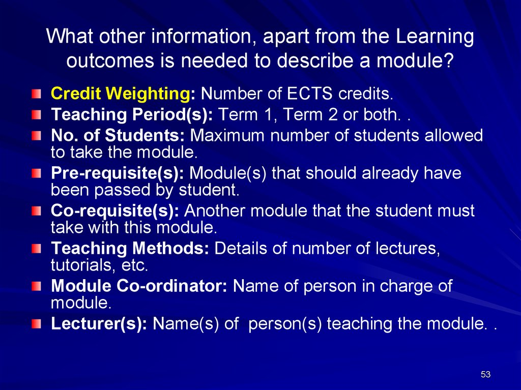What other information, apart from the Learning outcomes is needed to describe a module?