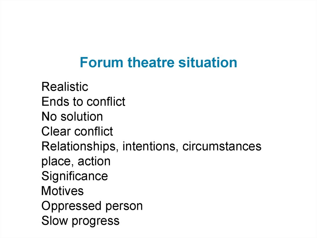 Forum theatre situation