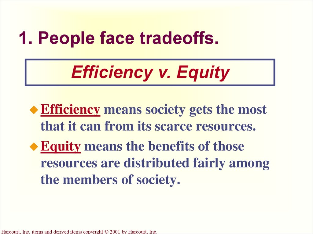 1. People face tradeoffs.