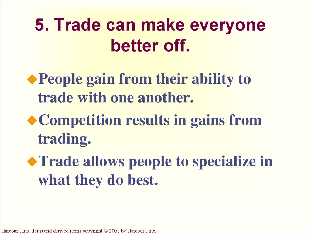 5. Trade can make everyone better off.