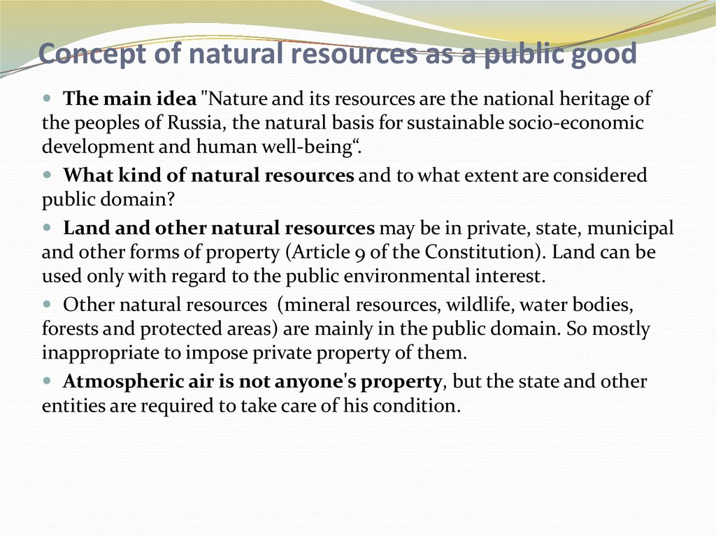 Concept of natural resources as a public good