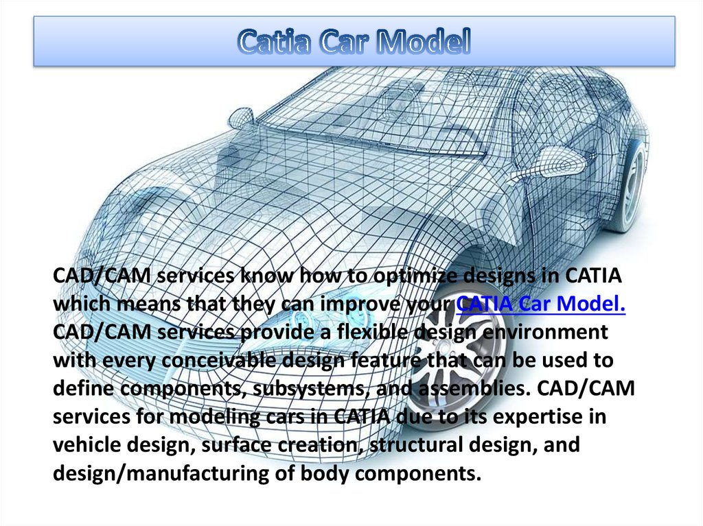Welcome to CAD/CAM services - online presentation