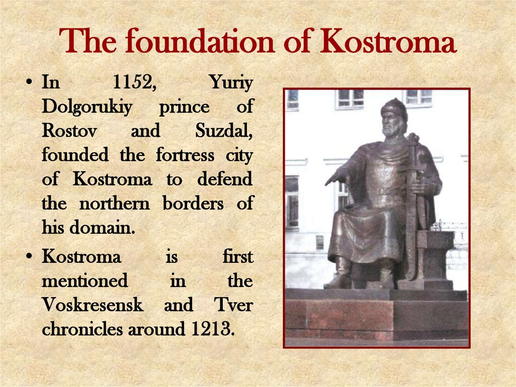 The foundation of Kostroma